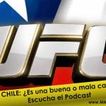 UFC Chile ¿Es un buen o mal evento? ¿Quedó al debe la cartelera?