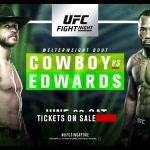 Cartelera y horario del UFC Singapur: Cowboy vs. Edwards